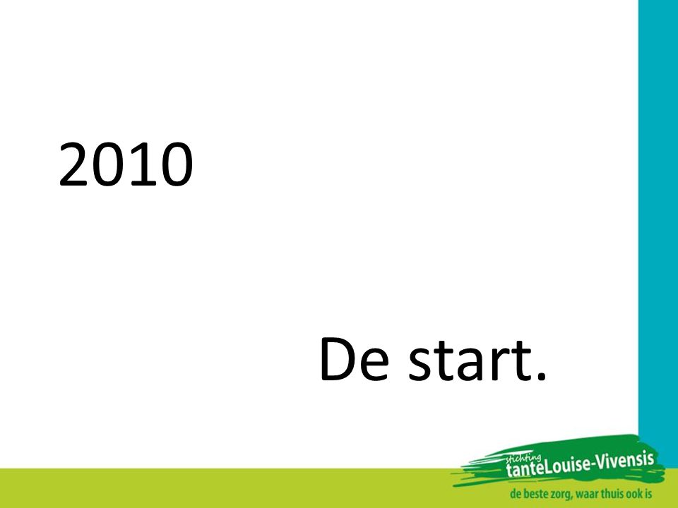 2010 De start.