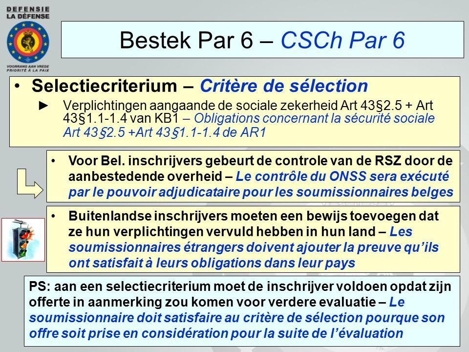 Selectiecriterium – Critère de sélection ►Verplichtingen aangaande de sociale zekerheid Art 43§2.5 + Art 43§1.1-1.4 van KB1 – Obligations concernant l