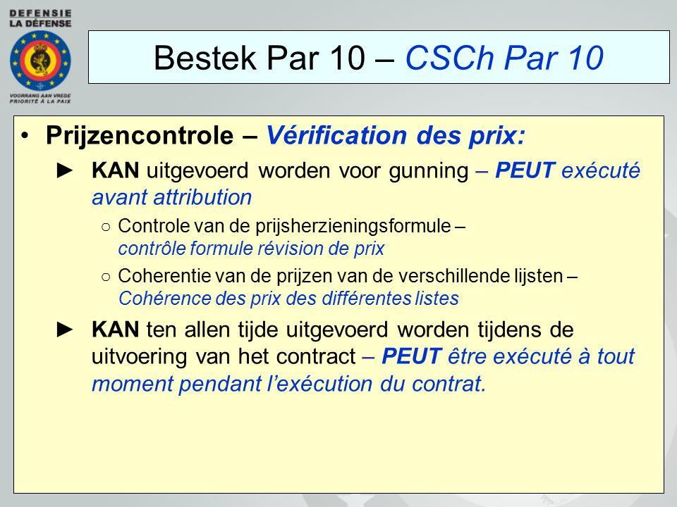 Prijzencontrole – Vérification des prix: ►KAN uitgevoerd worden voor gunning – PEUT exécuté avant attribution ○Controle van de prijsherzieningsformule