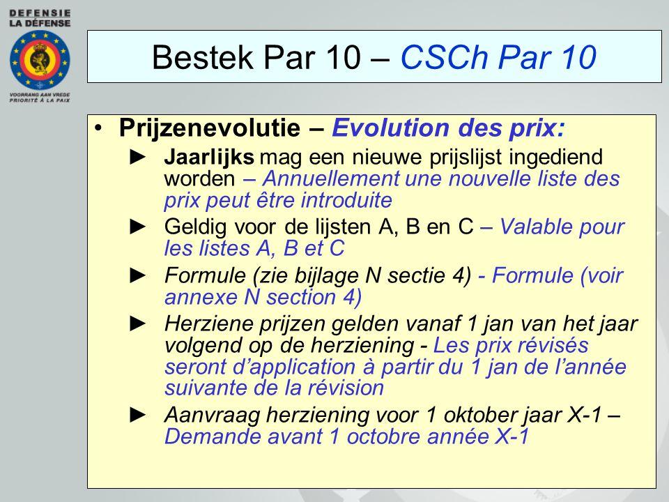 Prijzenevolutie – Evolution des prix: ►Jaarlijks mag een nieuwe prijslijst ingediend worden – Annuellement une nouvelle liste des prix peut être intro