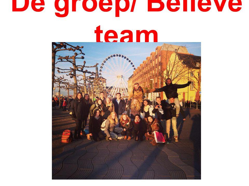 De groep/ Believe team