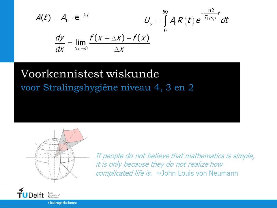 42 Voorkennistest wiskunde Uitwerking Herschrijven naar het logaritme van 3 om het zonder rekenmachine op te lossen: Herschrijven naar het logaritme van 10 met rekenmachine werkt altijd: Goed.