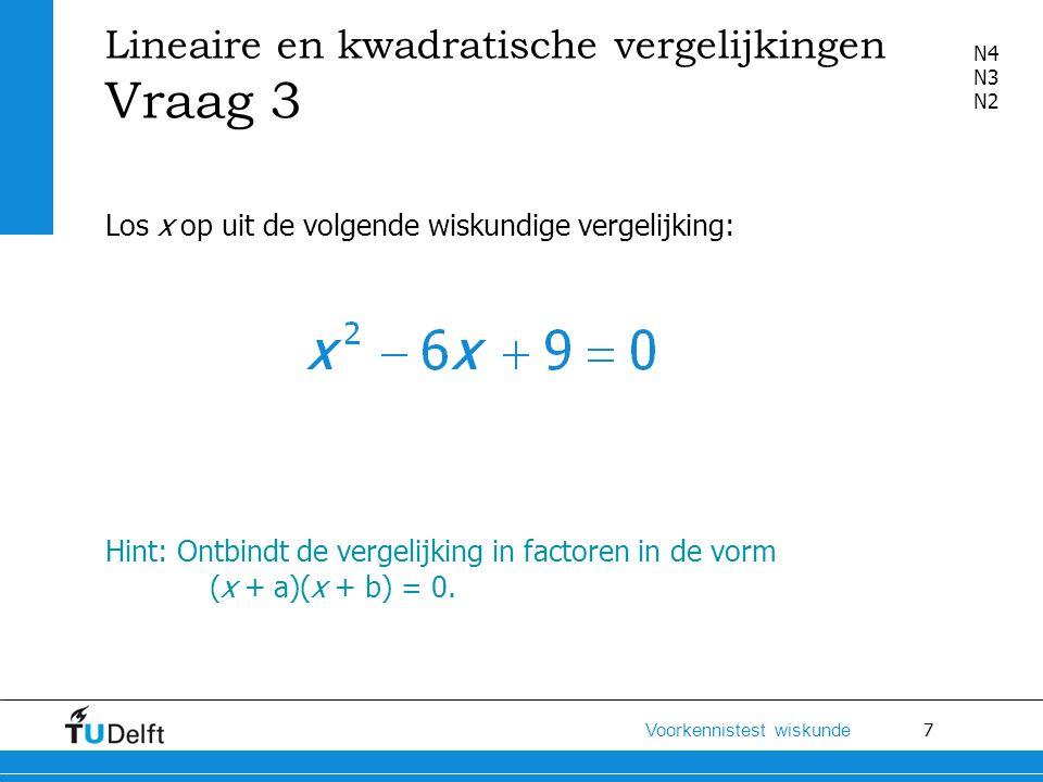 8 Voorkennistest wiskunde Uitwerking Ontbinden in factoren: (x + a)(x + b) = 0 a en b opgeteld -6, a en b vermenigvuldigd 9.