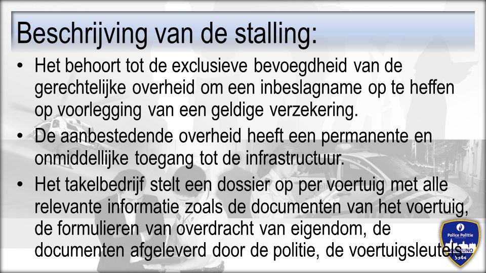 Beschrijving van de stalling: Het behoort tot de exclusieve bevoegdheid van de gerechtelijke overheid om een inbeslagname op te heffen op voorlegging