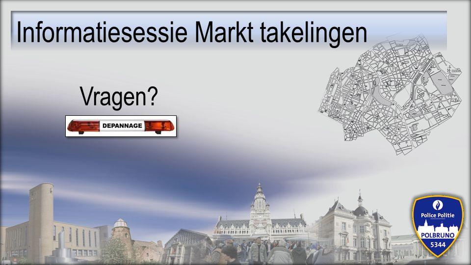 Informatiesessie Markt takelingen Vragen?