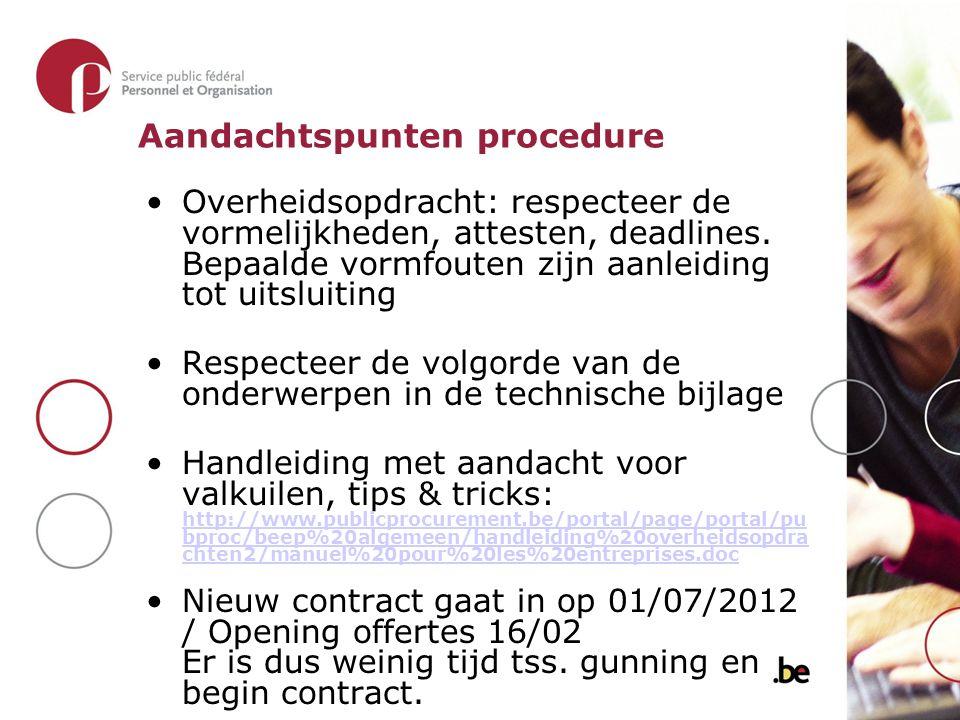 Overheidsopdracht: respecteer de vormelijkheden, attesten, deadlines.
