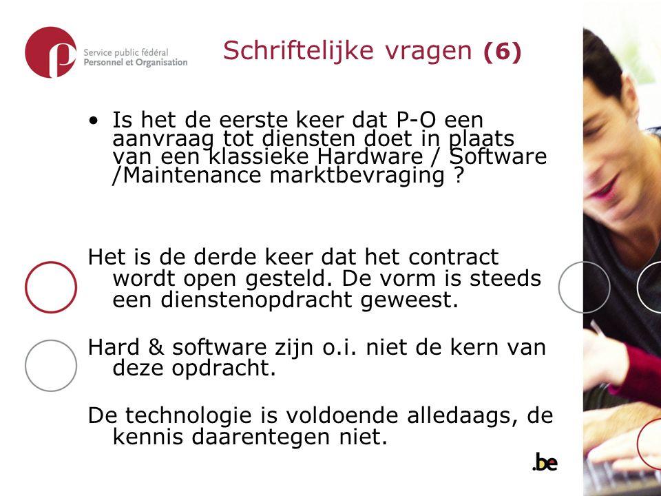Is het de eerste keer dat P-O een aanvraag tot diensten doet in plaats van een klassieke Hardware / Software /Maintenance marktbevraging .
