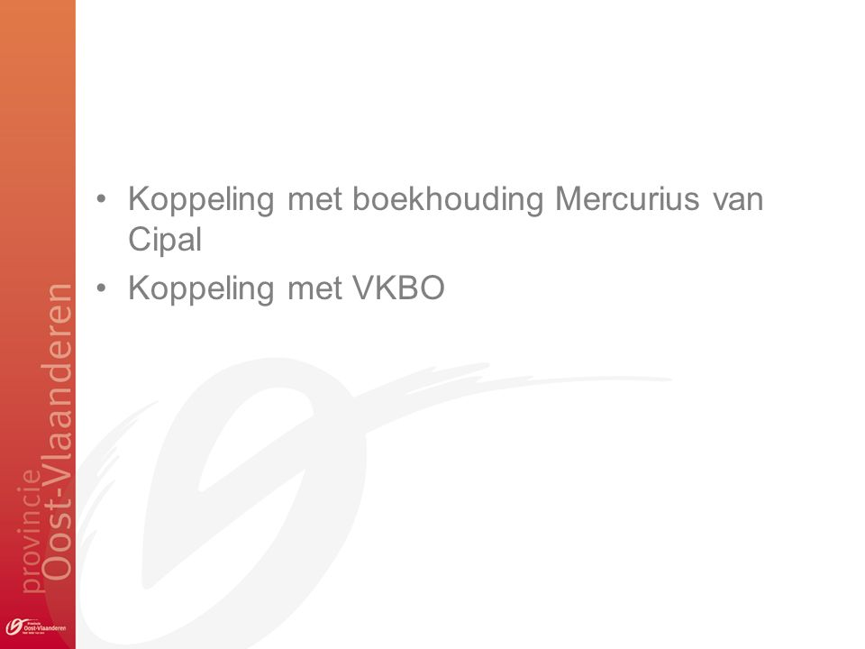 Koppeling met boekhouding Mercurius van Cipal Koppeling met VKBO