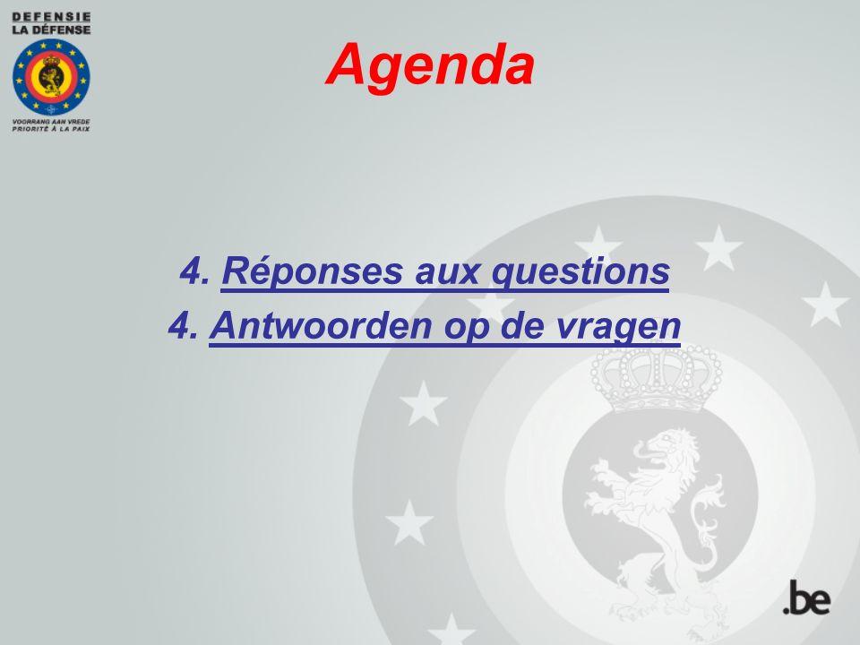 Agenda 4. Réponses aux questions 4. Antwoorden op de vragen