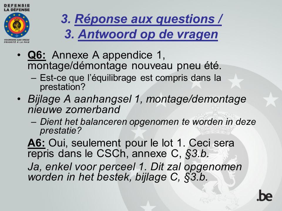 3.Réponse aux questions / 3. Antwoord op de vragen Q7: Annexe A appendice 1, « Equilibrage ».