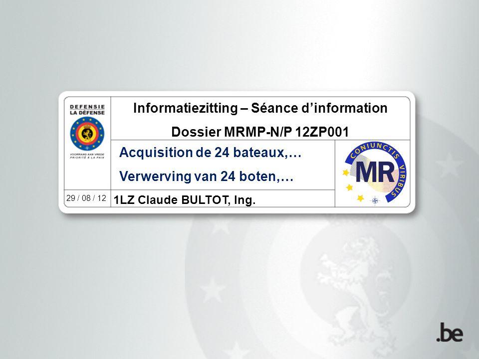 Offerte (Par 7.e.) Offre (Par 7.e.) Datum en uur van de opening der offertes: Maandag 08 oktober 2012 om 10u00.
