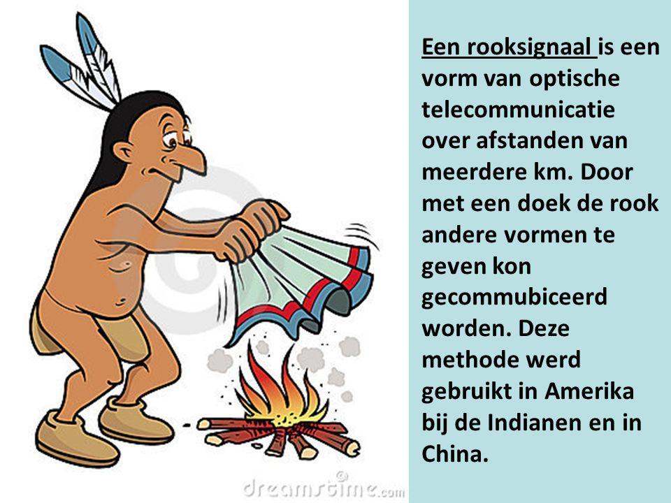Een rooksignaal is een vorm van optische telecommunicatie over afstanden van meerdere km.
