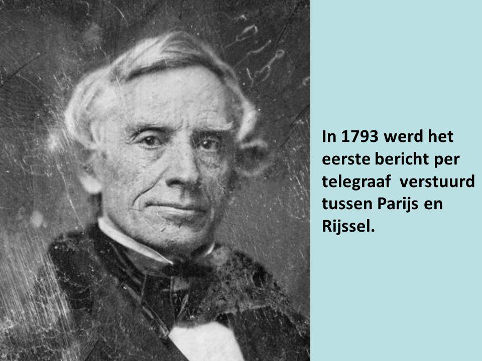 In 1793 werd het eerste bericht per telegraaf verstuurd tussen Parijs en Rijssel.