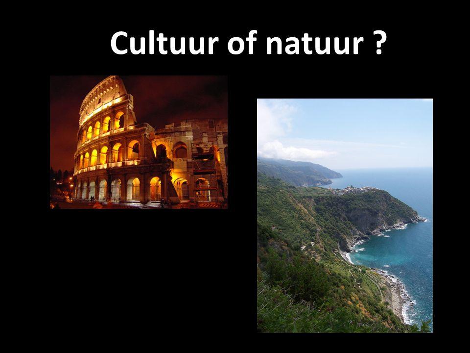Cultuur of natuur ?