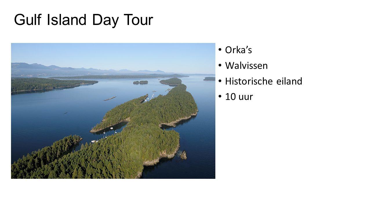 Gulf Island Day Tour Orka's Walvissen Historische eiland 10 uur