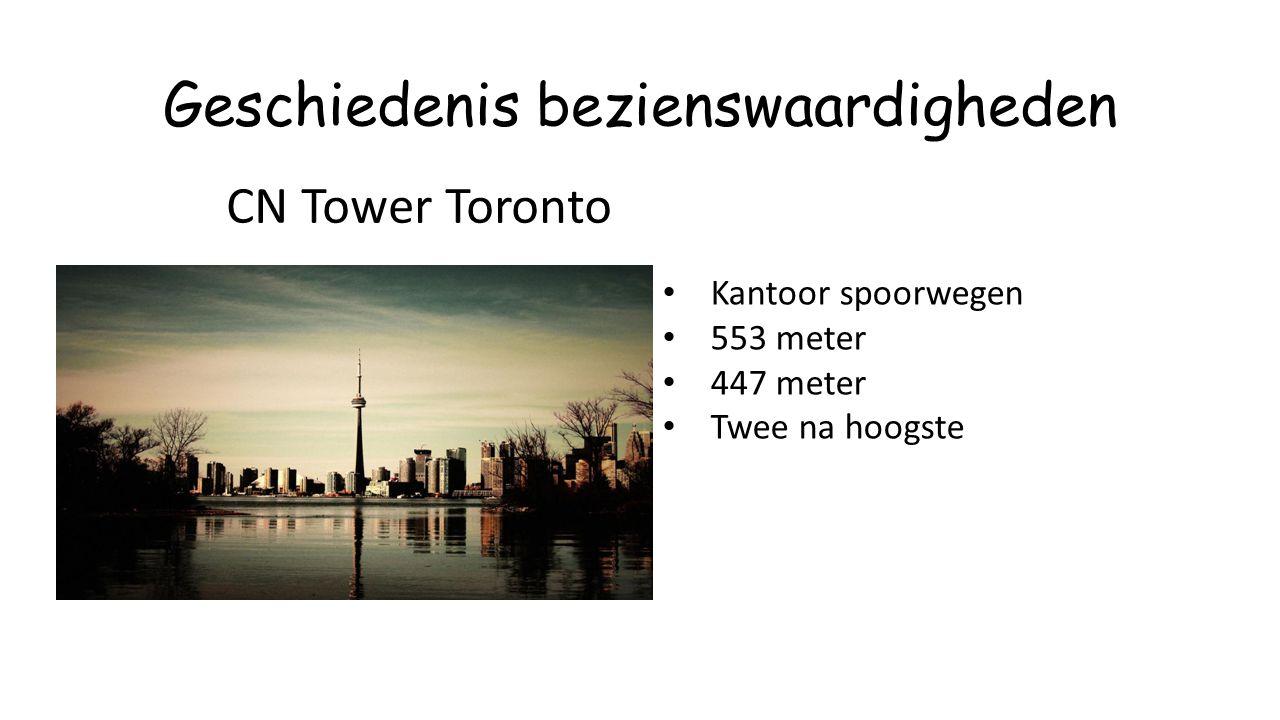 Geschiedenis bezienswaardigheden Kantoor spoorwegen 553 meter 447 meter Twee na hoogste CN Tower Toronto