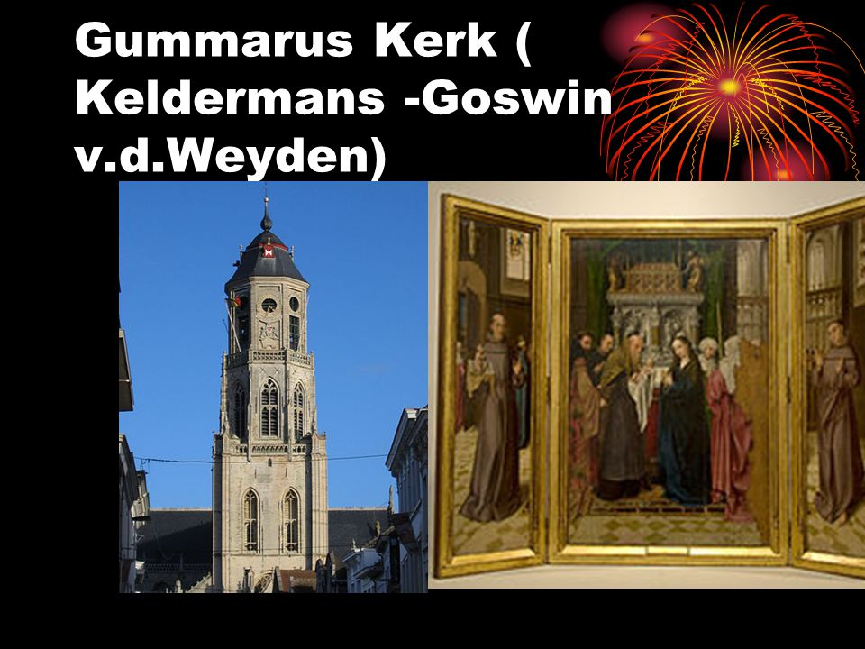 Gummarus Kerk ( Keldermans -Goswin v.d.Weyden)