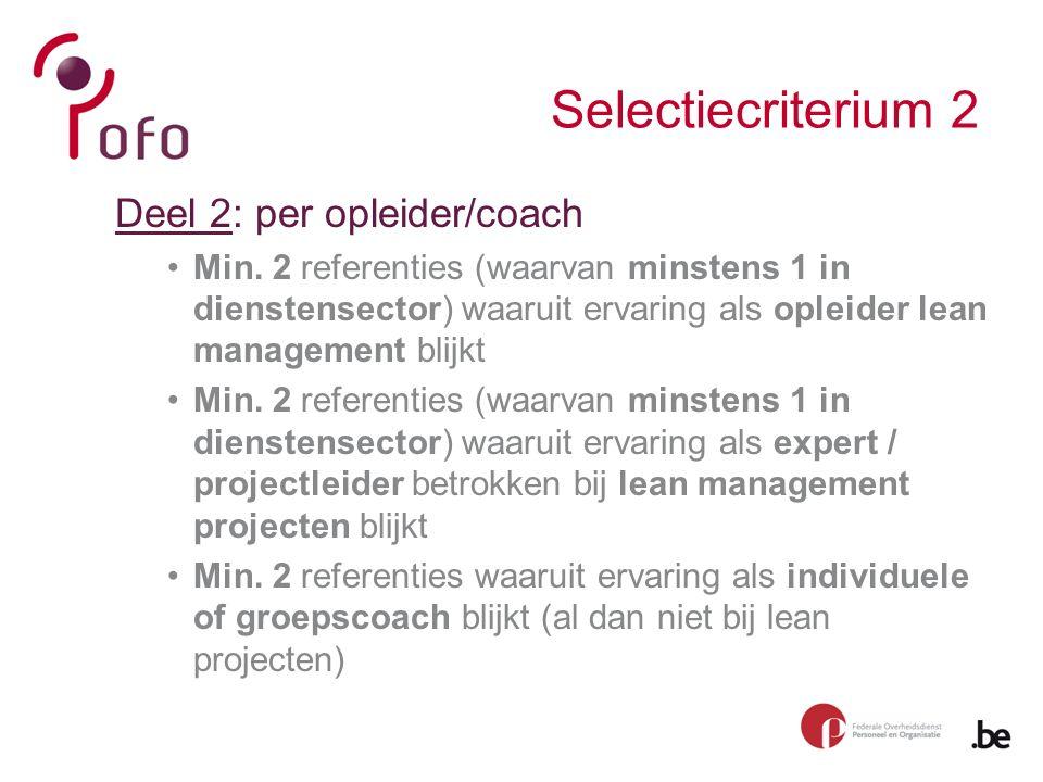 Selectiecriterium 2 Deel 2: per opleider/coach Min.