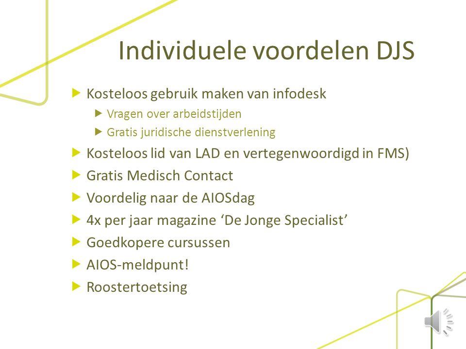 Collectieve voordelen DJS  CAO vertegenwoordiging  Salaris & ORT  Cursusvergoeding & opleidingsbudget  Werktijden & compensatie  Instroom opleidi