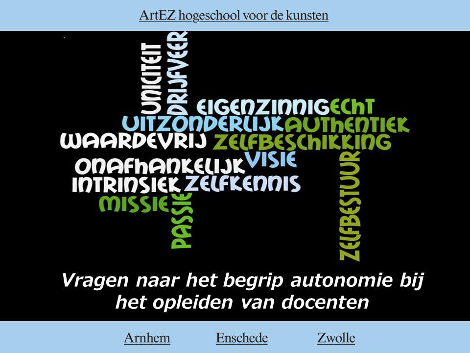 Vragen naar het begrip autonomie bij het opleiden van docenten