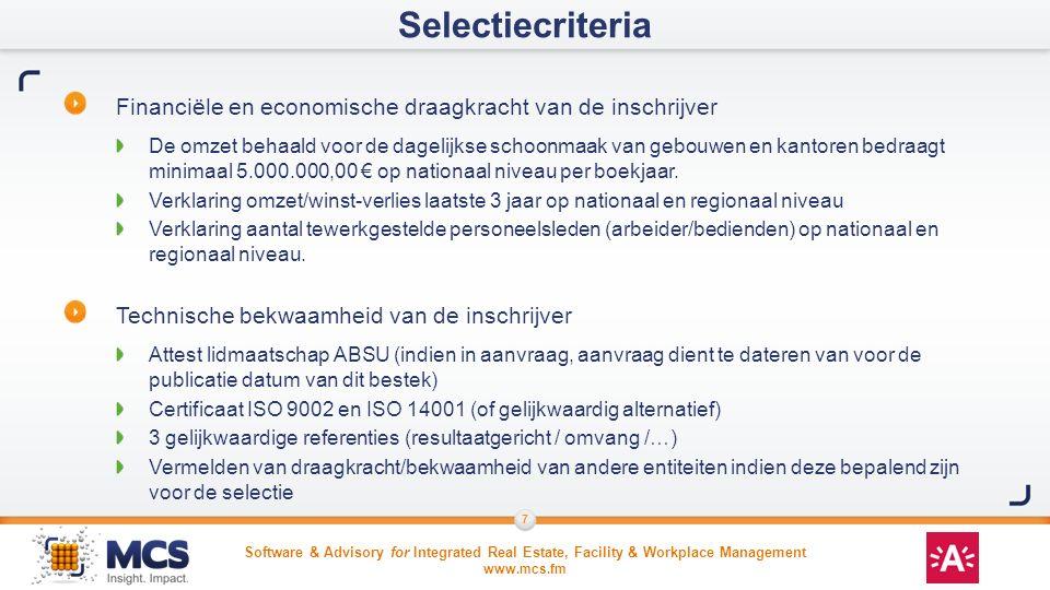 Software & Advisory for Integrated Real Estate, Facility & Workplace Management www.mcs.fm 7 Financiële en economische draagkracht van de inschrijver