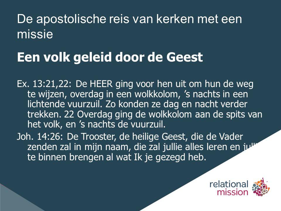 De apostolische reis van kerken met een missie Een volk geleid door de Geest Ex.