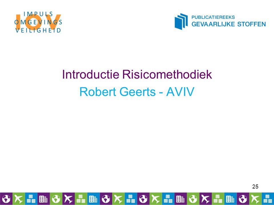 Introductie Risicomethodiek Robert Geerts - AVIV 25