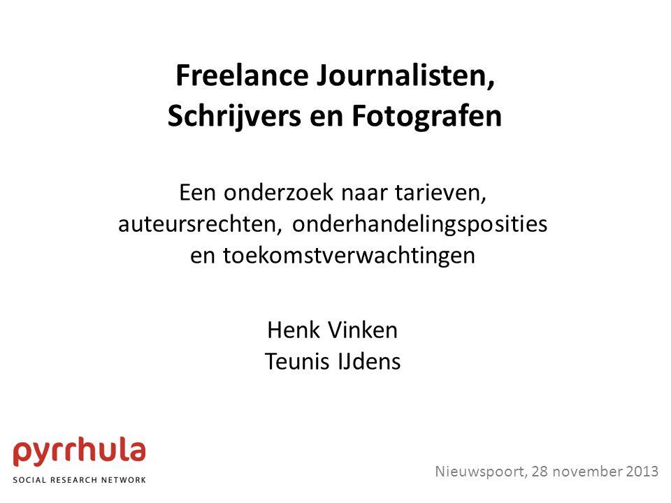 Freelance Journalisten, Schrijvers en Fotografen Een onderzoek naar tarieven, auteursrechten, onderhandelingsposities en toekomstverwachtingen Henk Vinken Teunis IJdens Nieuwspoort, 28 november 2013
