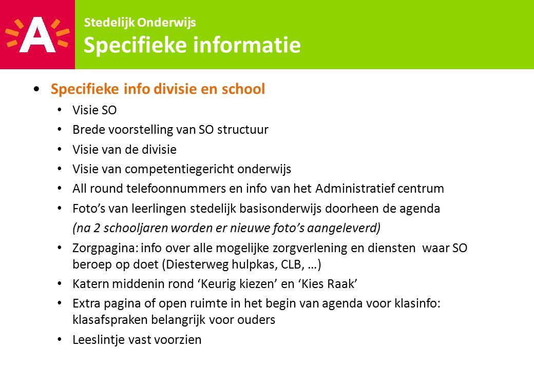 Specifieke info divisie en school Visie SO Brede voorstelling van SO structuur Visie van de divisie Visie van competentiegericht onderwijs All round t