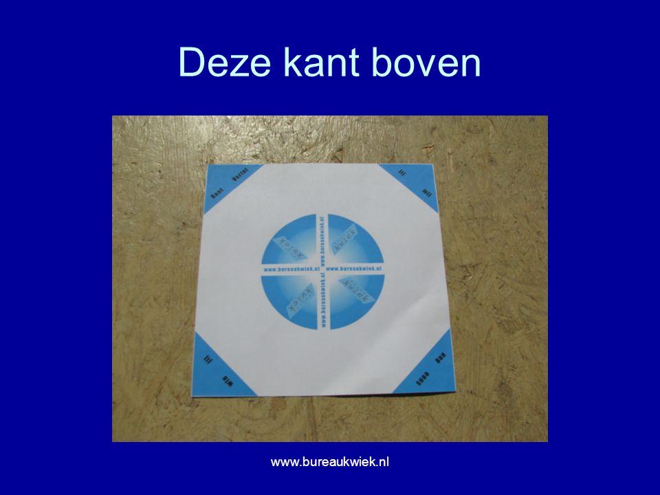 Deze kant boven www.bureaukwiek.nl
