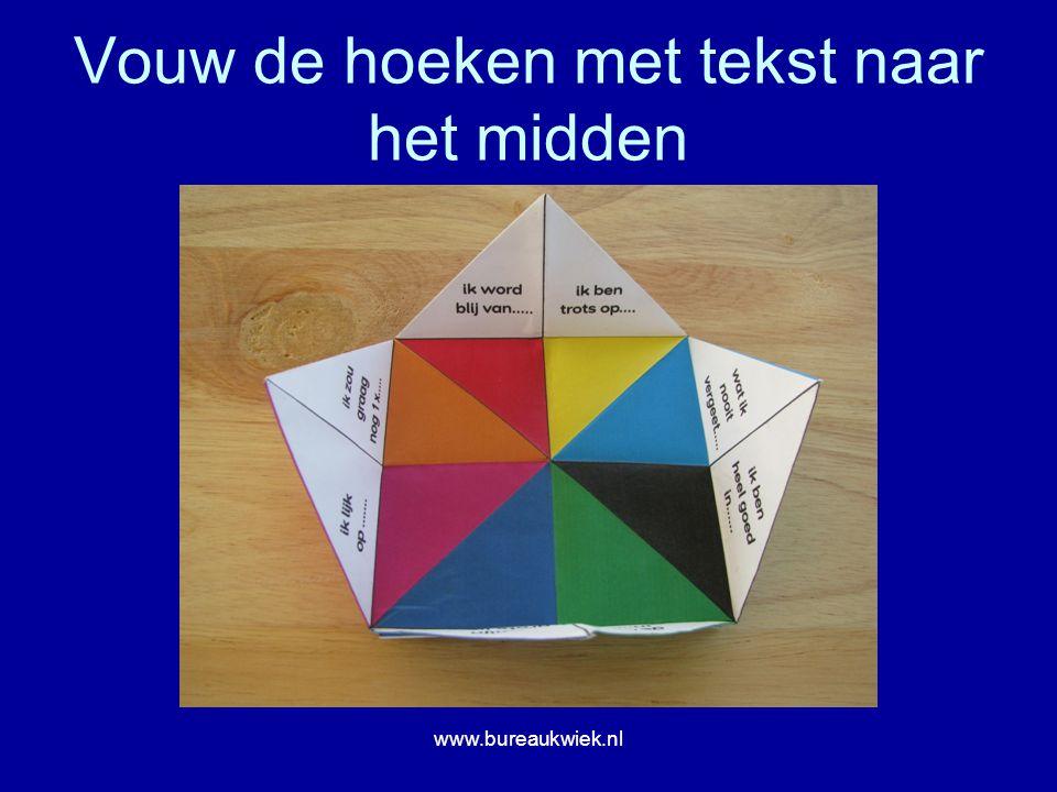 Vouw de hoeken met tekst naar het midden www.bureaukwiek.nl