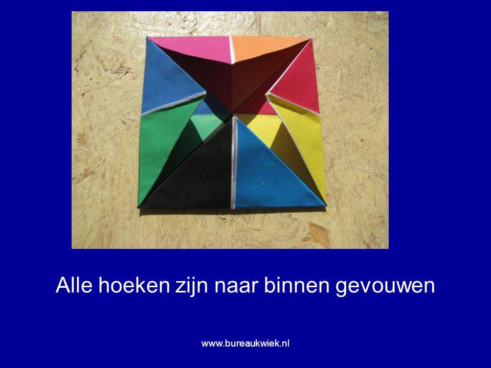 Alle hoeken zijn naar binnen gevouwen www.bureaukwiek.nl