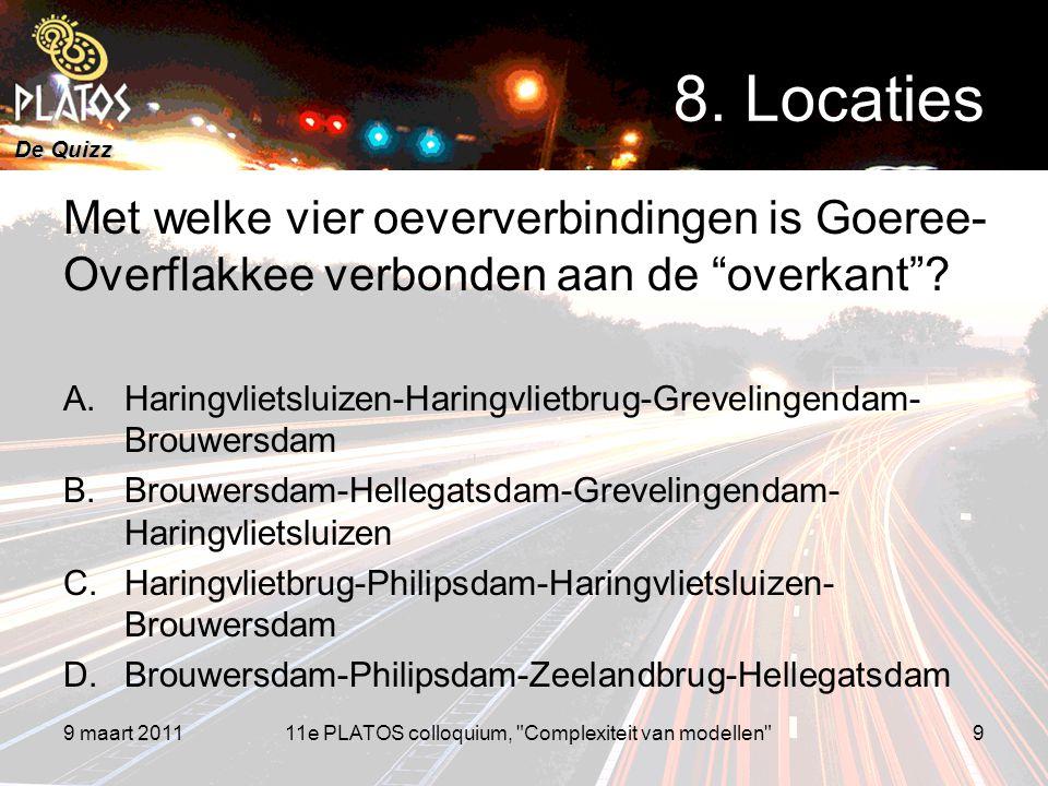 """De Quizz Met welke vier oeververbindingen is Goeree- Overflakkee verbonden aan de """"overkant""""? A.Haringvlietsluizen-Haringvlietbrug-Grevelingendam- Bro"""