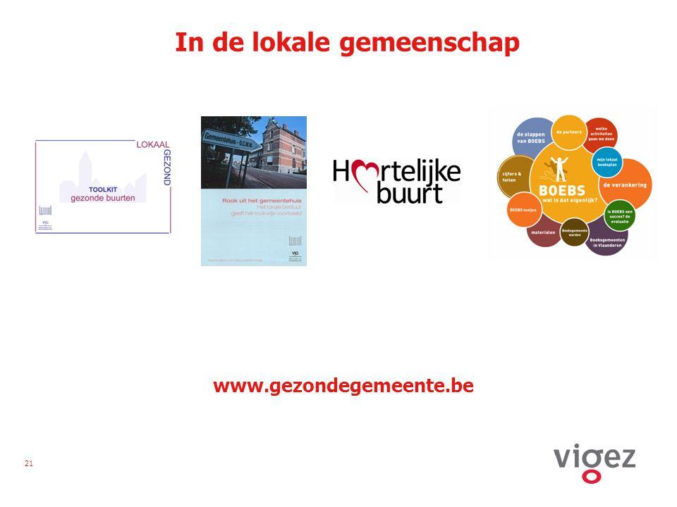 21 In de lokale gemeenschap www.gezondegemeente.be