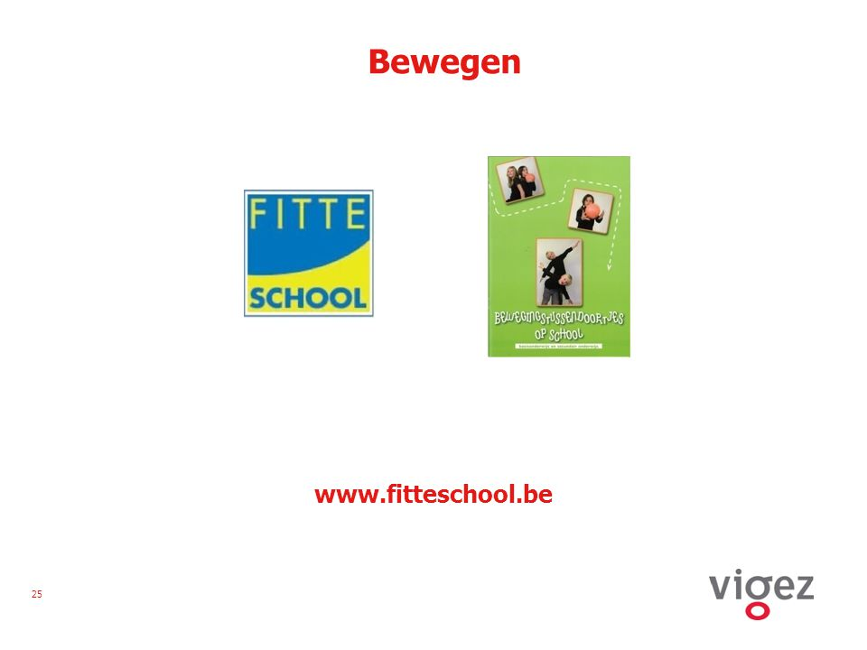 25 Bewegen www.fitteschool.be