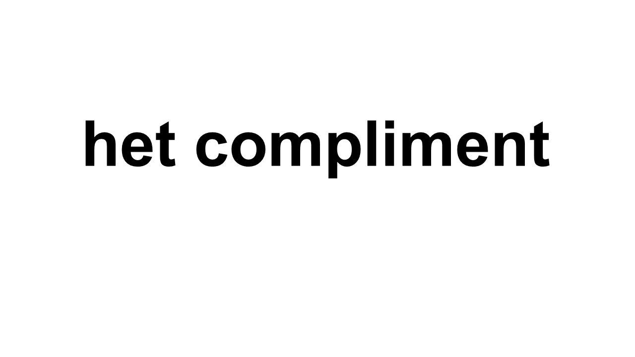 het compliment