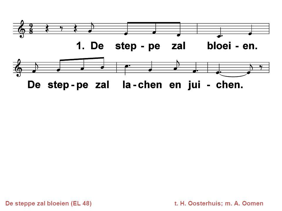 De steppe zal bloeien (EL 48) t. H. Oosterhuis; m. A. Oomen