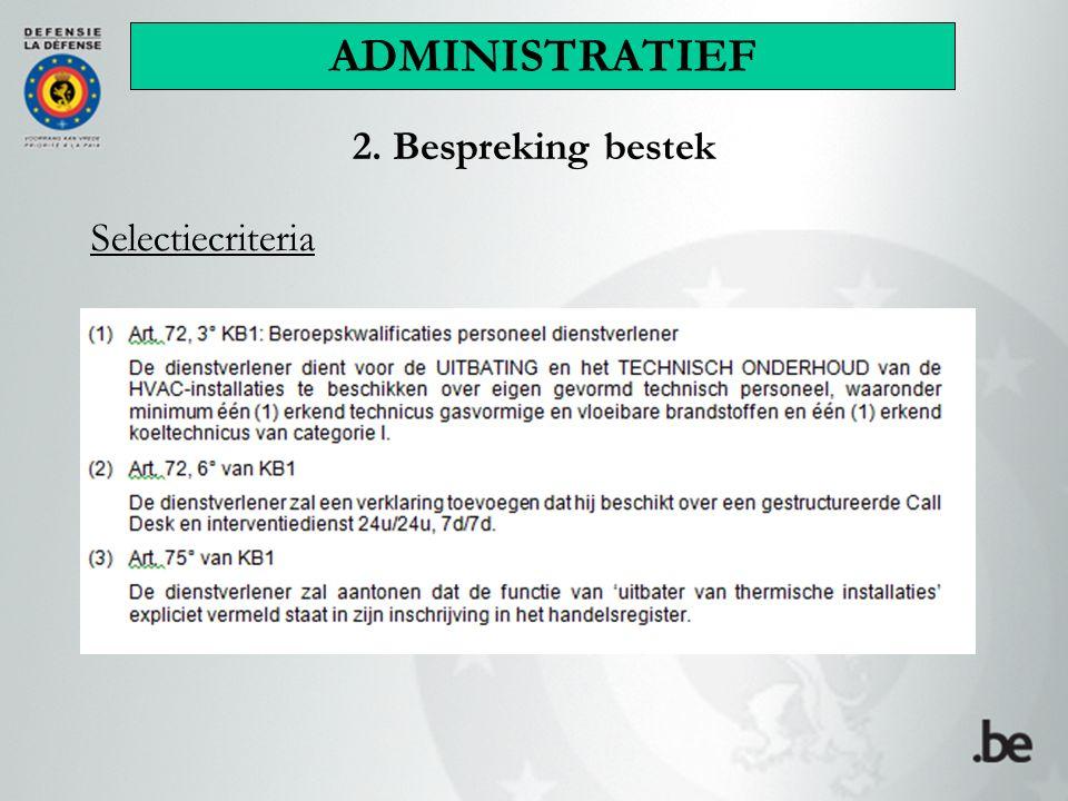 2. Bespreking bestek Selectiecriteria ADMINISTRATIEF