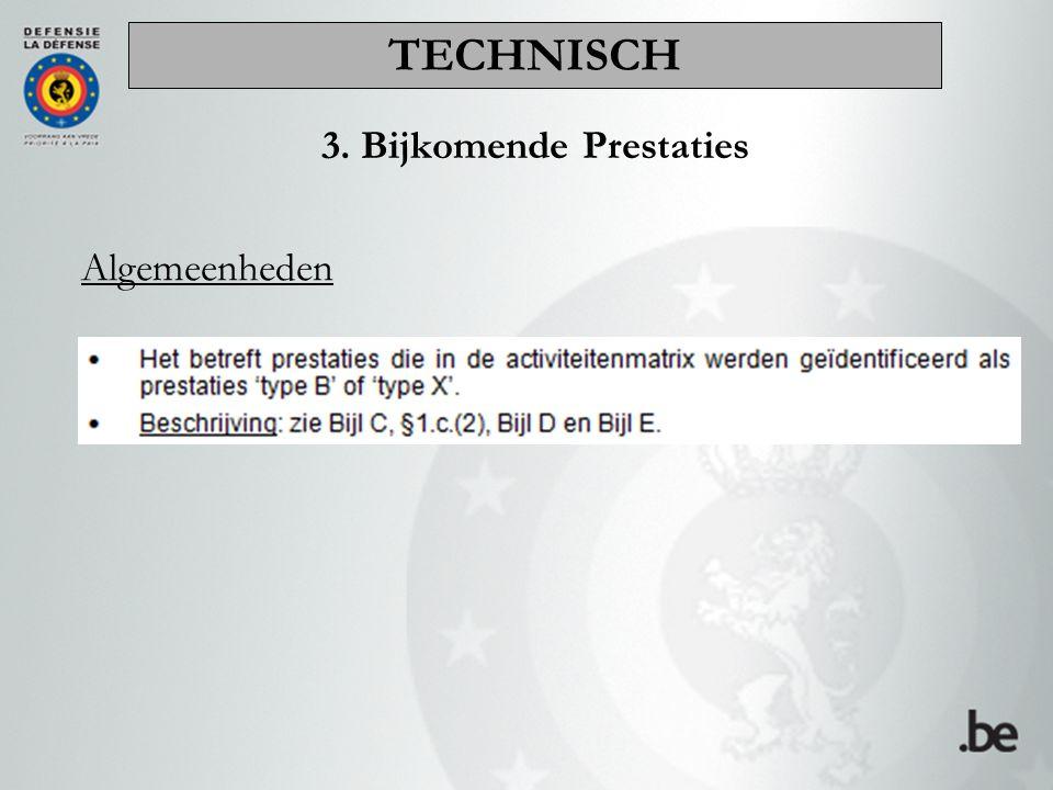3. Bijkomende Prestaties Algemeenheden TECHNISCH