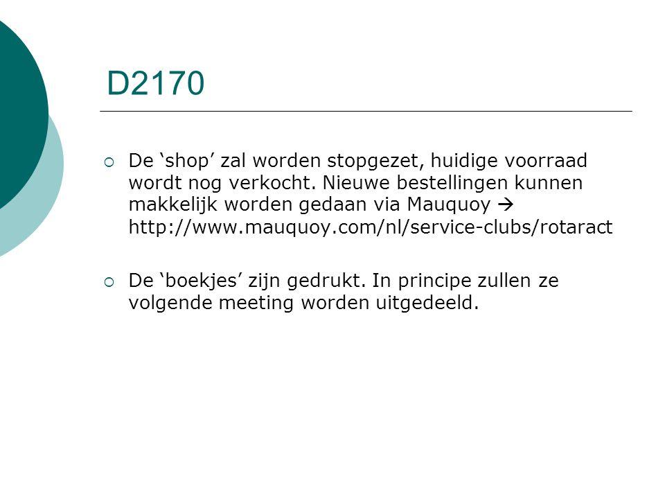 D2170  De 'shop' zal worden stopgezet, huidige voorraad wordt nog verkocht.