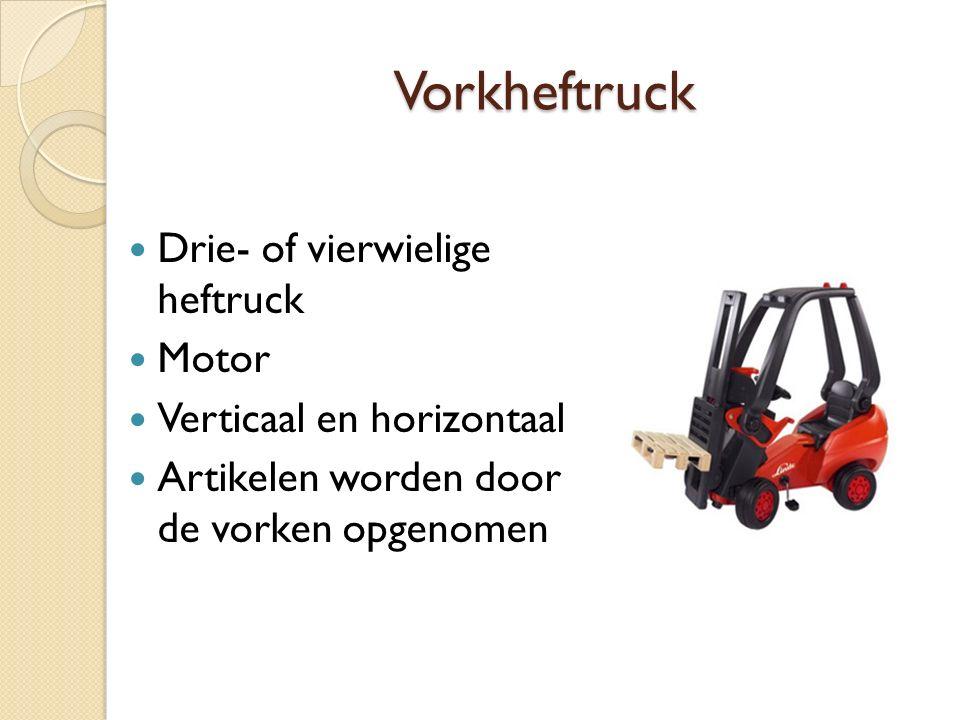 Vorkheftruck Drie- of vierwielige heftruck Motor Verticaal en horizontaal Artikelen worden door de vorken opgenomen
