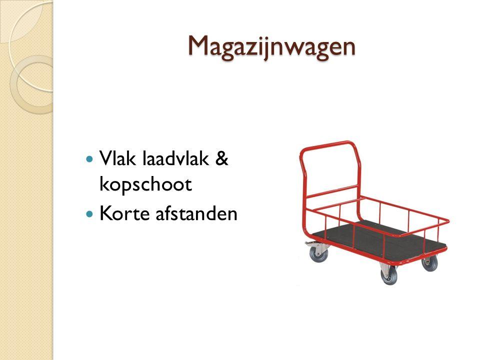 Magazijnwagen Vlak laadvlak & kopschoot Korte afstanden