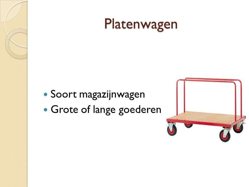 Platenwagen Soort magazijnwagen Grote of lange goederen