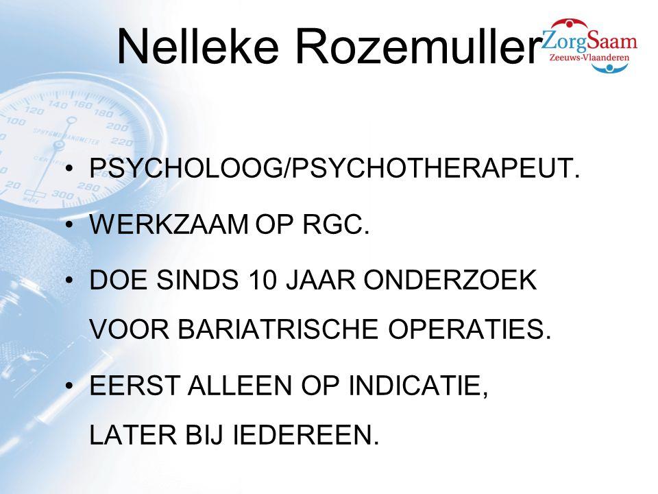 Nelleke Rozemuller PSYCHOLOOG/PSYCHOTHERAPEUT.WERKZAAM OP RGC.