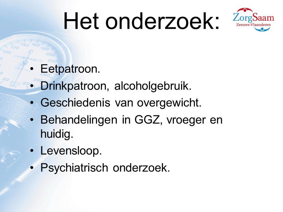 Het onderzoek: Eetpatroon.Drinkpatroon, alcoholgebruik.