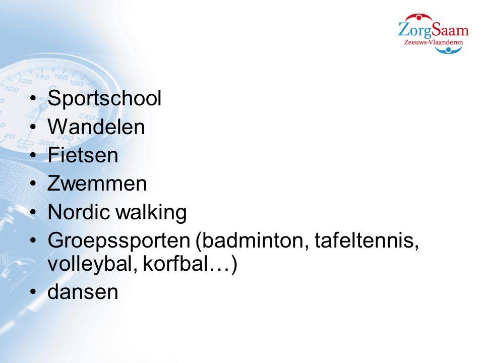 Sportschool Wandelen Fietsen Zwemmen Nordic walking Groepssporten (badminton, tafeltennis, volleybal, korfbal…) dansen