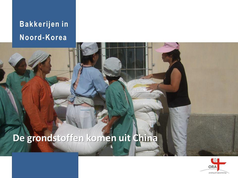 Bakkerijen in Noord-Korea De grondstoffen komen uit China