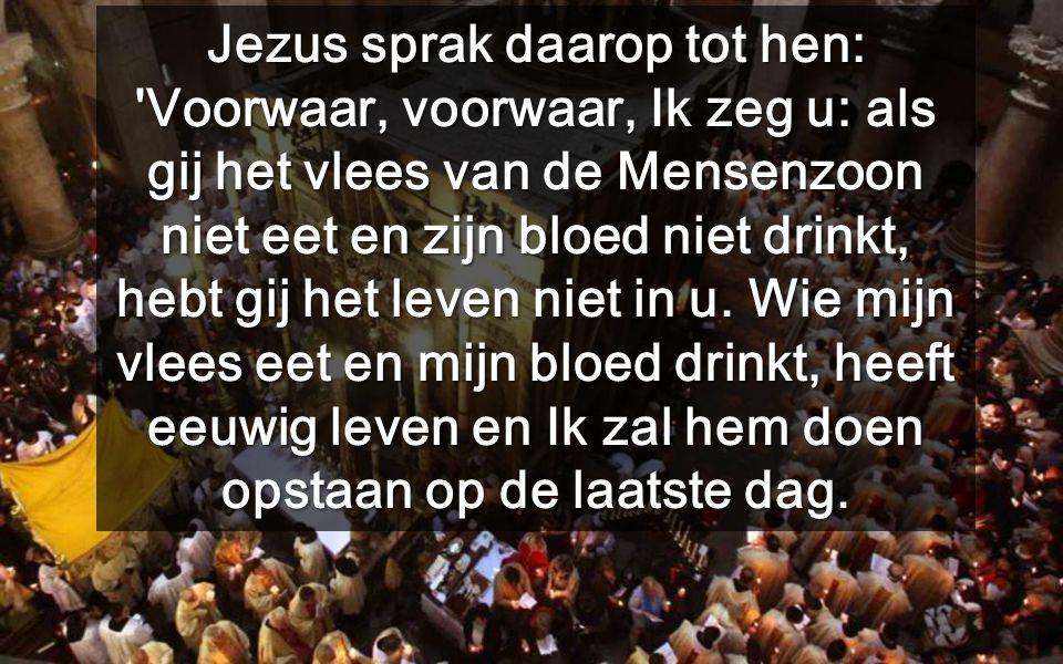 Dit vlees en bloed, ontvangen wij in de Eucharistie- vieringen Na zijn dood verrijst Jezus uit het graf, met VERREZEN vlees en bloed.