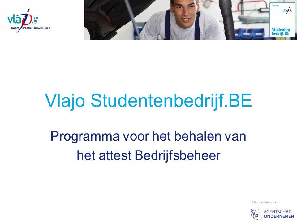 Vlajo Studentenbedrijf.BE Programma voor het behalen van het attest Bedrijfsbeheer Met de steun van