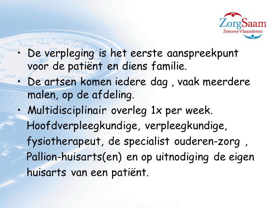 De verpleging is het eerste aanspreekpunt voor de patiënt en diens familie.